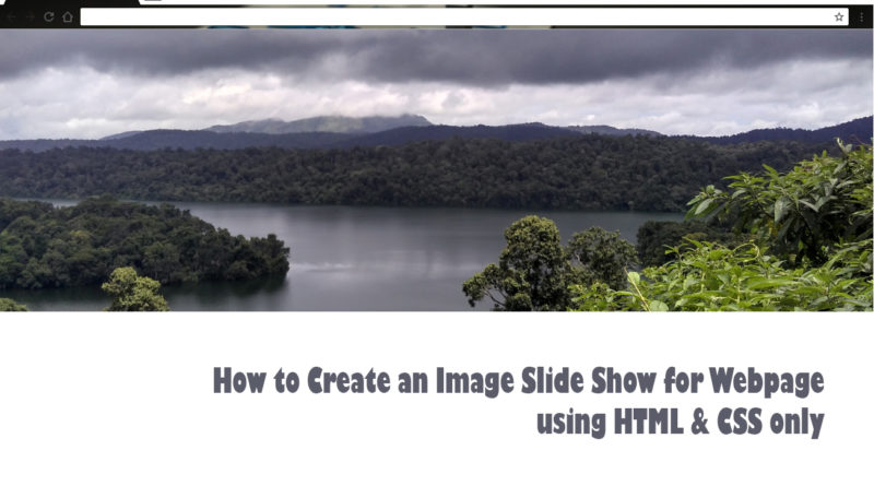 How to Create an Image Slide Show for Webpage using HTML & CSS only