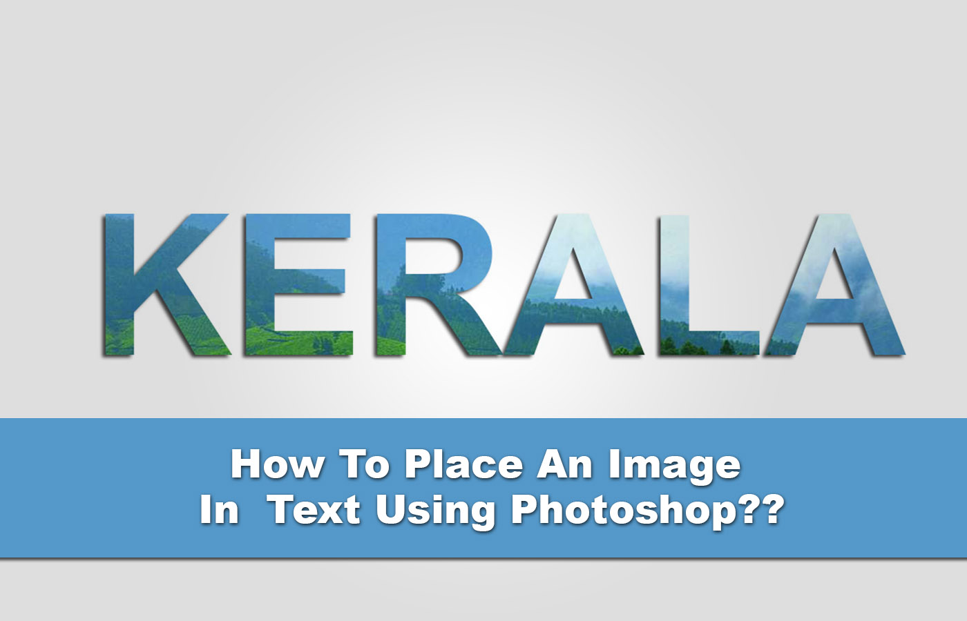 How To Place An Image In Text Using Photoshop?