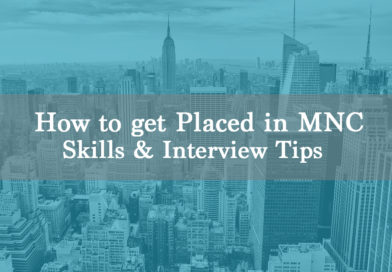 How to get placed in MNCs – General Guidelines