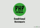 PHP- Conditional Statements