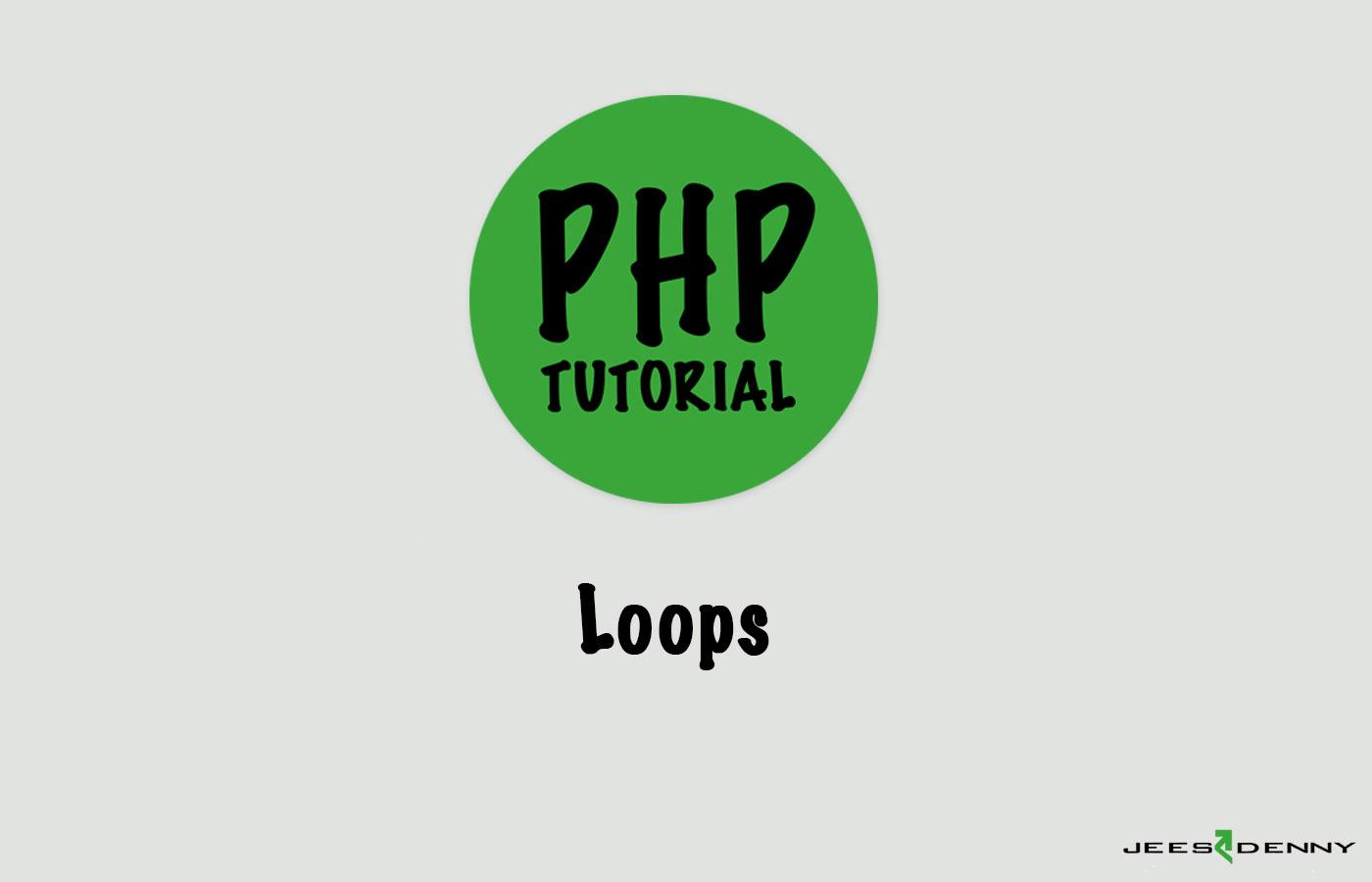 PHP- Loops