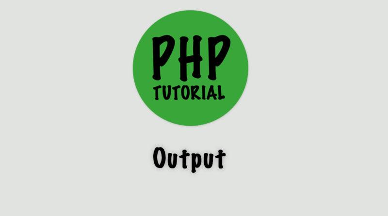 php output echo print print_r var_dump